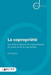 Dernières parutions sur Droit des biens, La copropriété. Les droits et devoirs du copropriétaire, du syndic et de la copropriété