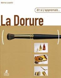 Dernières parutions dans Et si j'apprenais..., La Dorure