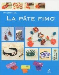 Dernières parutions dans Et si j'apprenais..., La pâte Fimo