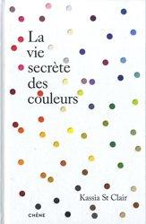 Dernières parutions sur Peinture d'art, La vie secrète des couleurs