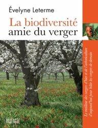 Souvent acheté avec Guide des semences et plants, le La biodiversité amie du verger