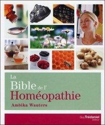 Souvent acheté avec Tout soigner avec 16 huiles essentielles, le La Bible de l'Homéopathie