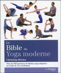 La bible du yoga moderne