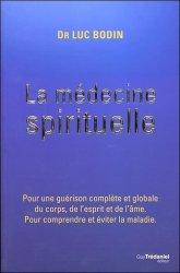 Dernières parutions sur Médecine psychosomatique, La médecine spirituelle