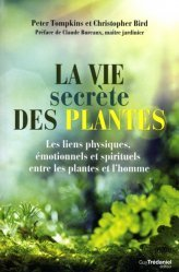 Souvent acheté avec La santé par les plantes, le La vie secrète des plantes
