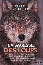 Dernières parutions sur Loup, La sagesse des loups