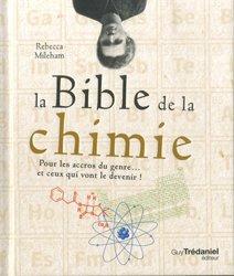 Dernières parutions sur Chimie générale, La Bible de la chimie