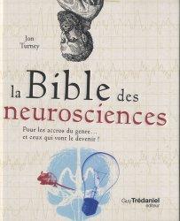 Dernières parutions sur Neurosciences, La bible des neurosciences