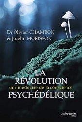 Dernières parutions sur Autres médecines douces, La révolution psychédélique. Médecine de demain