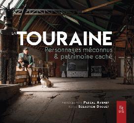 Dernières parutions dans Passé Simple, La Touraine