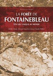 Dernières parutions dans Mémoire en images, La forêt de Fontainebleau