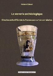 Dernières parutions dans Archéologie, espaces, patrimoines, La verrerie archéologique