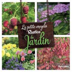 Souvent acheté avec Le jardin potager biologique, le La petite encyclo Rustica du jardin
