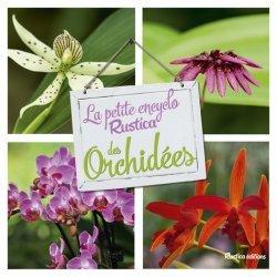 Dernières parutions sur Orchidées, La petite encyclo Rustica des orchidées https://fr.calameo.com/read/004967773b9b649212fd0