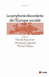 Dernières parutions dans Monde en cours, La symphonie discordante de l'Europe sociale