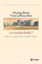 Dernières parutions sur Espaces publics - Quartiers, La vie plus belle ?
