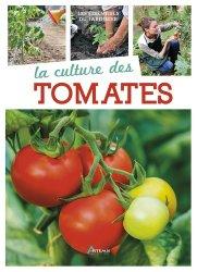 Souvent acheté avec 10 clés pour comprendre l'irrigation en agriculture, le La culture des tomates