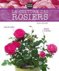 Dernières parutions sur Fleurs et plantes, La culture des rosiers