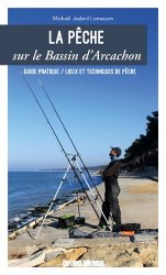 Dernières parutions sur Pêche en mer - Pêche à pied, La pêche sur le bassin d'Arcachon