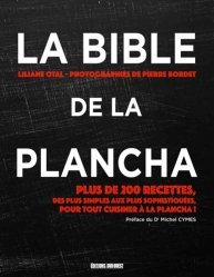 Dernières parutions sur Pique-niques et barbecues, La bible de la plancha. Plus de 200 recettes
