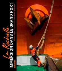 Dernières parutions sur Bateaux - Voiliers, La Rochelle, immersion dans le grand port