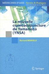 Souvent acheté avec Initiation au shiatsu pour chevaux, le La nouvelle cranioacupuncture de Yamamoto (YNSA)