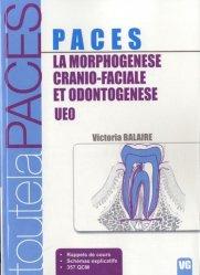 Dernières parutions sur UE 8, La morphogénèse cranio-faciale et ondotogénèse - UEO