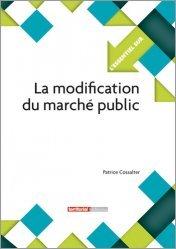 Dernières parutions dans L'essentiel sur, La modification du marché public