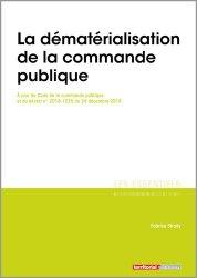 Dernières parutions dans Les essentiels, La dématérialisation de la commande publique