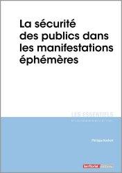 Dernières parutions dans Les essentiels, La sécurité des publics dans les manifestations éphémères