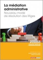 Dernières parutions sur Droit administratif général, La médiation administrative