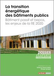 Dernières parutions sur Bâtiment, La transition énergétique des bâtiments publics