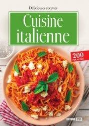 Dernières parutions sur Cuisine italienne, La cuisine italienne