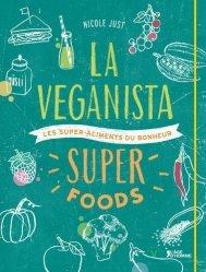 Dernières parutions dans V, La Veganista super foods. Les super-aliments du bonheur