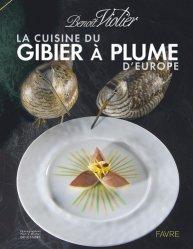 Dernières parutions sur Découpe et cuisine du gibier, La cuisine du gibier à plume d'Europe