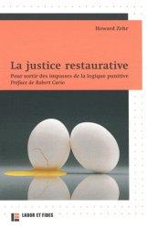 Dernières parutions dans Le Champ éthique, La justice restaurative. Pour sortir des impasses de la logique punitive