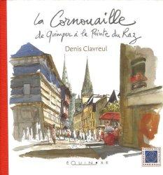 Dernières parutions dans carrés de bretagne, La Cornouaille. De Quimper à la Pointe du Raz