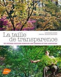 Souvent acheté avec Des cabanes dans les arbres, le La taille de transparence