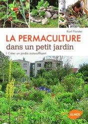 Dernières parutions dans Faire soi-même, La permaculture dans un petit jardin