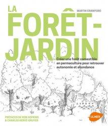Souvent acheté avec Créer un jardin-forêt, le La forêt-jardin
