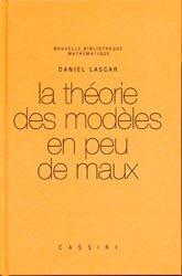Dernières parutions dans Nouvelle bibliothèque mathématique, La théorie des modèles en peu de maux