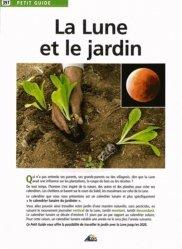 Dernières parutions dans Petit guide, La lune et le jardin