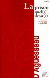 Dernières parutions dans Entretiens d'Aguesseau, La prison : quel(s) droit(s) ? Actes du colloque organisé à Limoges le 7 octobre 2011