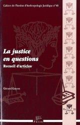 Dernières parutions dans Cahiers de l'Institut d'Anthropologie Juridique, La justice en questions. Recueil d'articles