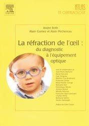 Souvent acheté avec Strabologie, le La réfraction de l'oeil : du diagnostic à l'équipement optique