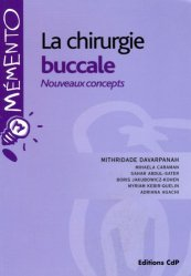Souvent acheté avec Prothèse partielle amovible, prothèse combinée Tome 2, le La chirurgie buccale Nouveaux concepts
