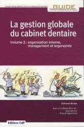Souvent acheté avec L'assistante en implantologie chirurgicale et prothétique, le La gestion globale du cabinet dentaire Volume 2 https://fr.calameo.com/read/000015856c4be971dc1b8