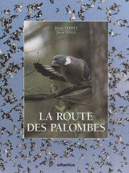 Dernières parutions sur Pigeons, La route des palombes
