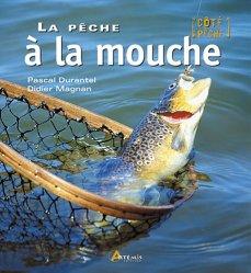 Dernières parutions dans Côté pêche, La pêche à la mouche
