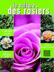 Souvent acheté avec Filière Pépinière de la production à la plantation, le La culture des rosiers